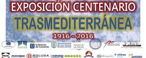 "Exposición ""Centenario de la Compañía Transmediterránea, 1916-2016"""