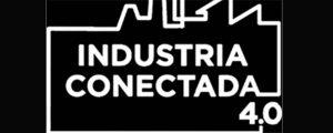 Industria Conectada 4.0