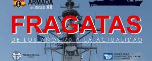 """Exposición """"Fragatas, de los años 70 a la actualidad"""""""
