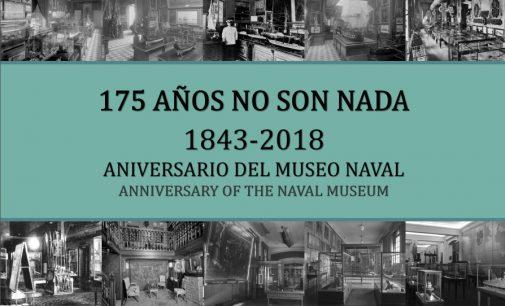 """Aniversario del Museo Naval de Madrid: """"175 años no son nada (1843-2018)"""""""