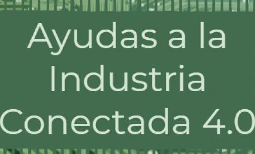 Línea de ayudas a Industria Conectada 4.0 por 50 millones de euros