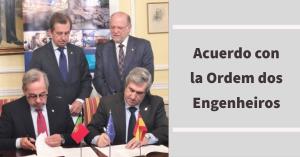 Firmado el acuerdo de reconocimiento mutuo entre Ingenieros españoles y portugueses