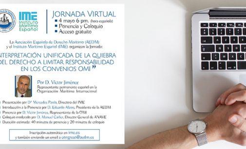 """Jornada Virtual: """"Interpretación unificada de la quiebra del Derecho a limitar responsabilidad en los Convenios OMI"""""""