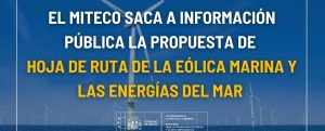 Propuesta de Hoja de Ruta de la Eólica Marina y las Energías del Mar, por Miteco